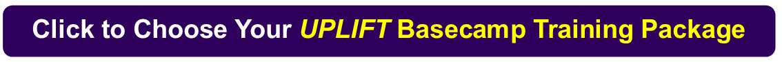 Choose Your Uplift BaseCamp Package